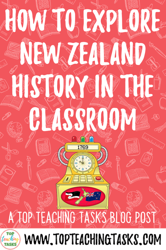How to explore New Zealand History in the classroom 6