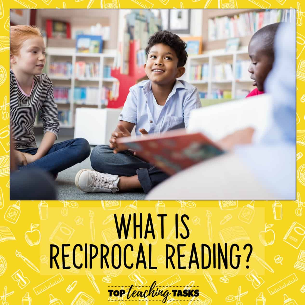 What is reciprocal reading? In this blog post I explore Reciprocal reading. Have you heard about reciprocal reading (also known as reciprocal teaching)?  I love the way this strategy enables independent readers to work together in a self-managing team to discuss a difficult text. They teach each other and take turns leading.