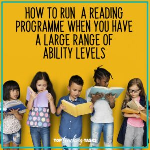 Running a reading programme with a large range of ability levels
