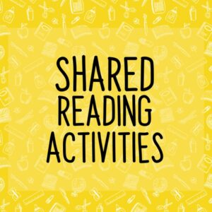 Shared Reading Activities
