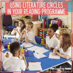 Using Literature Circles in your Reading Programme